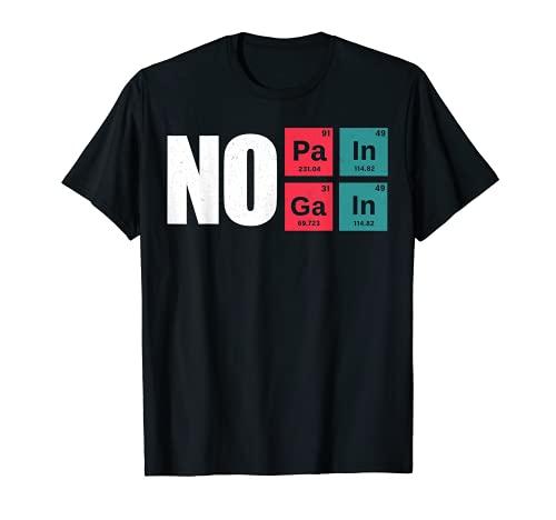 Camiseta de entrenamiento para el gimnasio «No Pain No Gain Workout | Sistema periódico químico Camiseta
