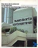 Cien obras de la colección en los espacios del Museo de Arte Contemporáneo de Caracas
