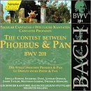 Bach: Secular Cantata BWV 201 The Contest Between Phoebus and Pan by J.S. Bach (2013-05-03)