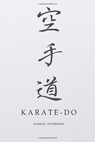 Martial Notebooks KARATE-DO: Japanese Calligraphy White Parchment-Looking Glossy Cover 6 x 9