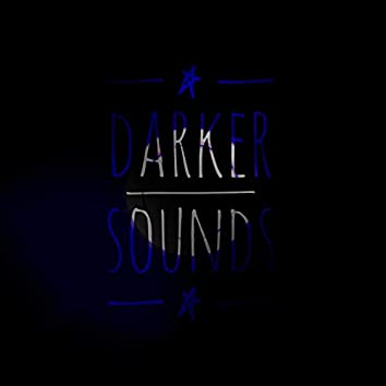 Darker Sounds