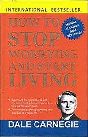 HOW TO STOP WORRYING AND START LIVING [Paperback] IBD PUBLISHING
