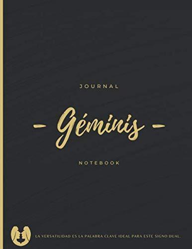 Géminis Signo Del Zodicaco   Cuaderno de Regalo Para Hombre o Mujer: Estás Pensando en que Regalarle a una Mujer u Hombre del Signo Geminis