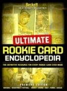 Ultimate Rookie Card Encyclopedia Premiere Edition