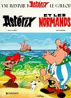 Asterix Et Les Normands (Une Aventure d'Astérix) (French Edition)