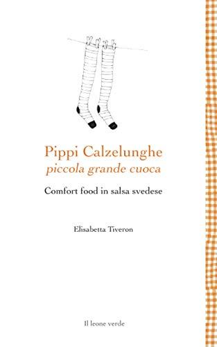 Pippi Calzelunghe piccola grande cuoca: Comfort food in salsa svedese