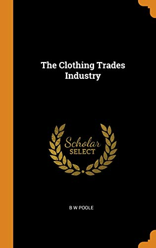 The Clothing Trades Industry