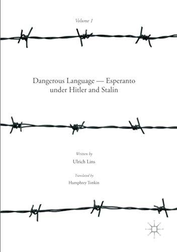 Dangerous Language — Esperanto under Hitler and Stalin (Paperback)