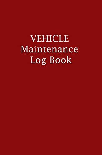 Vehicle Maintenance Log Book: Small (5.25 x 8