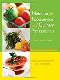 Nutrition for Foodservice and Culinary Professionals 7th (seventh) edition