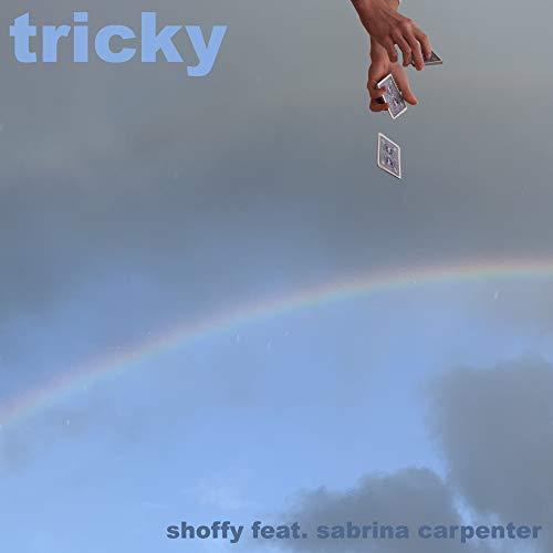 Tricky (feat. Sabrina Carpenter) - Shoffy