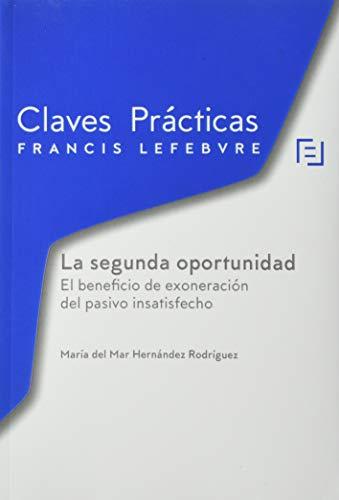 Claves Prácticas Ley de Segunda Oportunidad: Claves Prácticas