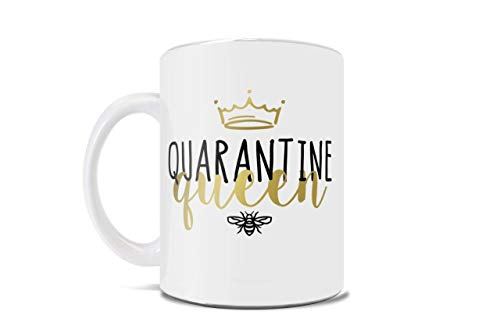 Quarantine Queen – 2020 – Funny Coffee or Tea Mug – Perfect for gifting or collecting – by Trend Setters