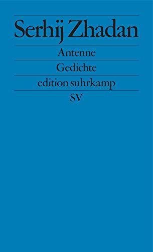 Antenne: Gedichte (edition suhrkamp)