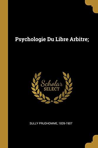 FRE-PSYCHOLOGIE DU LIBRE ARBIT