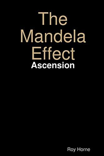 The Mandela Effect: Ascension