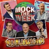 Mock The Week - Too Hot For TV