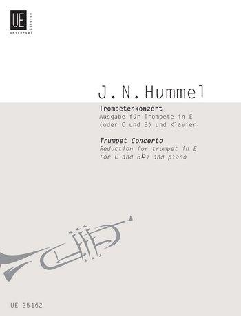 """""""Concerto"""" Trompetenkonzert, Klavierauszug für Trompete in E (oder C und B) und Klavier von Johann Nepomuk Hummel"""
