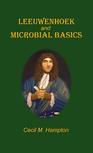 LEEUWENHOEK and MICROBIAL BASICS (English Edition)