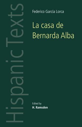 La casa de Bernarda Alba: by Federico García Lorca