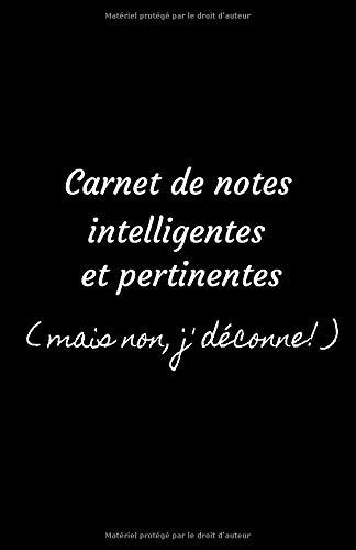 Carnet de notes intelligentes et pertinentes (mais non, j'déconne!)