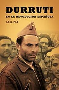 Durruti En La Revolucion Española par Abel Paz