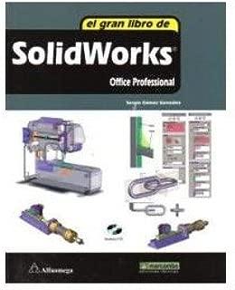 El Gran Libro De Solidworks Office Professional + Cd-rom. Precio En Dolares