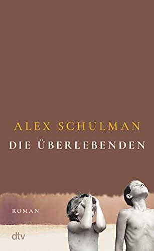 Die Überlebenden: Roman: der internationale Bestseller aus Schweden