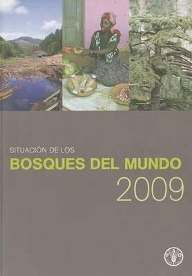 Situacion de los Bosques del Mundo 2011 / State of the World's Forests 2011