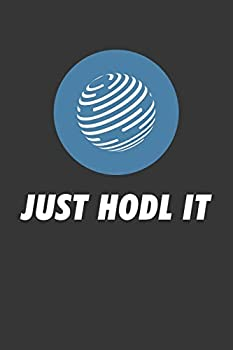 Just Hodl It Factom Fct Notebook  Lined Journal 120 Pages 6 x 9 Affordable Cryptocurrency Blockchain Crypto Gift Journal Matte Finish