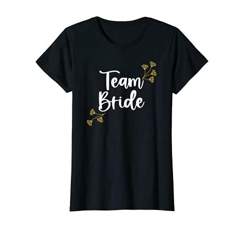 Mujer Team Bride I Amigas de la novia Despedida de soltera Camiseta