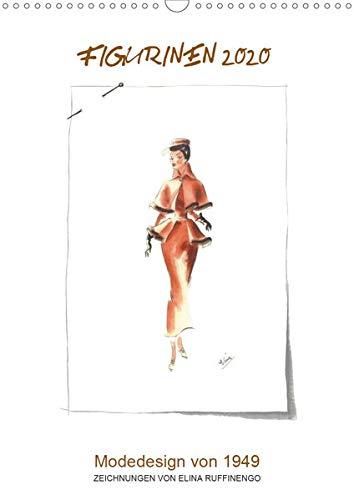 FIGURINEN 2020 - Modedesign von 1949 - Zeichnungen von Elina Ruffinengo (Wandkalender 2020 DIN A3 hoch): Kunstvolle Mode Illustrationen von 1949 (Monatskalender, 14 Seiten ) (CALVENDO Kunst)