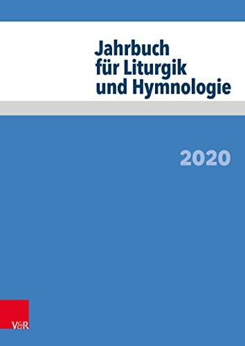 Jahrbuch für Liturgik und Hymnologie: 2020