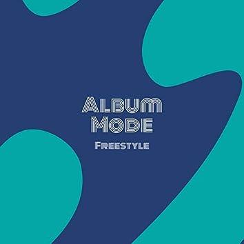 Album Mode Freestyle