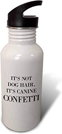 GFGKKGJFD612 Gabriella B Bouteille d'eau en Aluminium avec Citation « Its Not Dog Hair Its Canine Confetti » Blanc