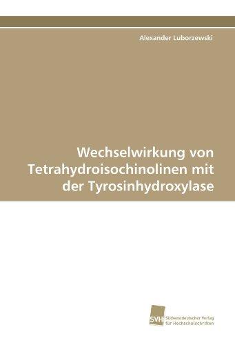 Wechselwirkung von Tetrahydroisochinolinen mit der Tyrosinhydroxylase