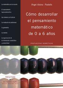 Cómo desarrollar el pensamiento matemático de 0 a 6 años: Propuestas didácticas: 66 (Recursos)