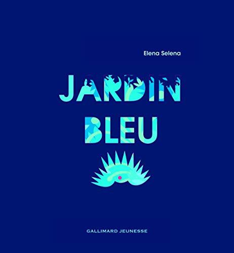 JARDIN BLEU