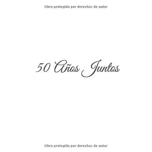 50 Años Juntos: Libro De Visitas 50 años juntos para Aniversário de...