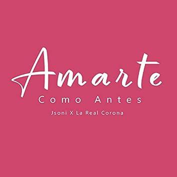 Amarte Como Antes (feat. Jsoni)
