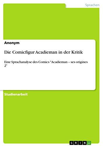 Die Comicfigur Acadieman in der Kritik: Eine Sprachanalyse des Comics