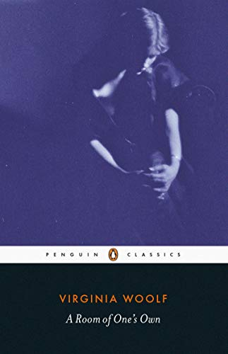 A Room Of One's Own (Penguin Classics)