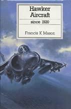 Hawker Aircraft Since 1920 (Putnam Aeronautical Books)