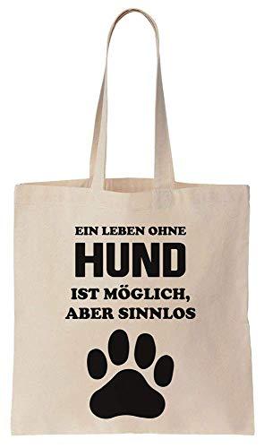 Finest Prints Ein Leben Ohne Hund Ist Möglich, Aber Sinnlos. Tatzendruck Entwurf Cotton Canvas Tote Bag