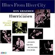 Blues from River City: Ron Kraemer, the Hurricanes: Amazon.es ...
