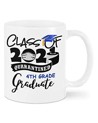 N\A Graduado de 4to Grado - Clase de 2021 - Taza de graduación de cuarentena, Regalos Divertidos para el último año 2021 para Hija, Hijo, doctorado, Regalos de graduación Graduado Universitari