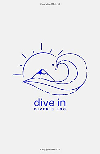Dive In Diver's Log - Wave Logo: Record and Track Dives, Diving Locations Around the World and Under Water Experiences in this Small and Compact Logbook