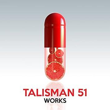 Talisman 51 Works