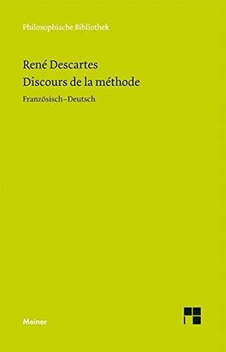 Discours de la Méthode: Im Anhang: Brief an Picot; Adrien Baillet: Olympica (Philosophische Bibliothek) by René Descartes (2011-05-01)