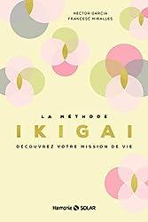 « La méthode Ikigaï », Héctor García, Francesc Mirallès